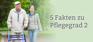 5 Fakten Pflegegrad 2